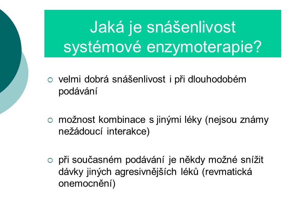 Jaká je snášenlivost systémové enzymoterapie