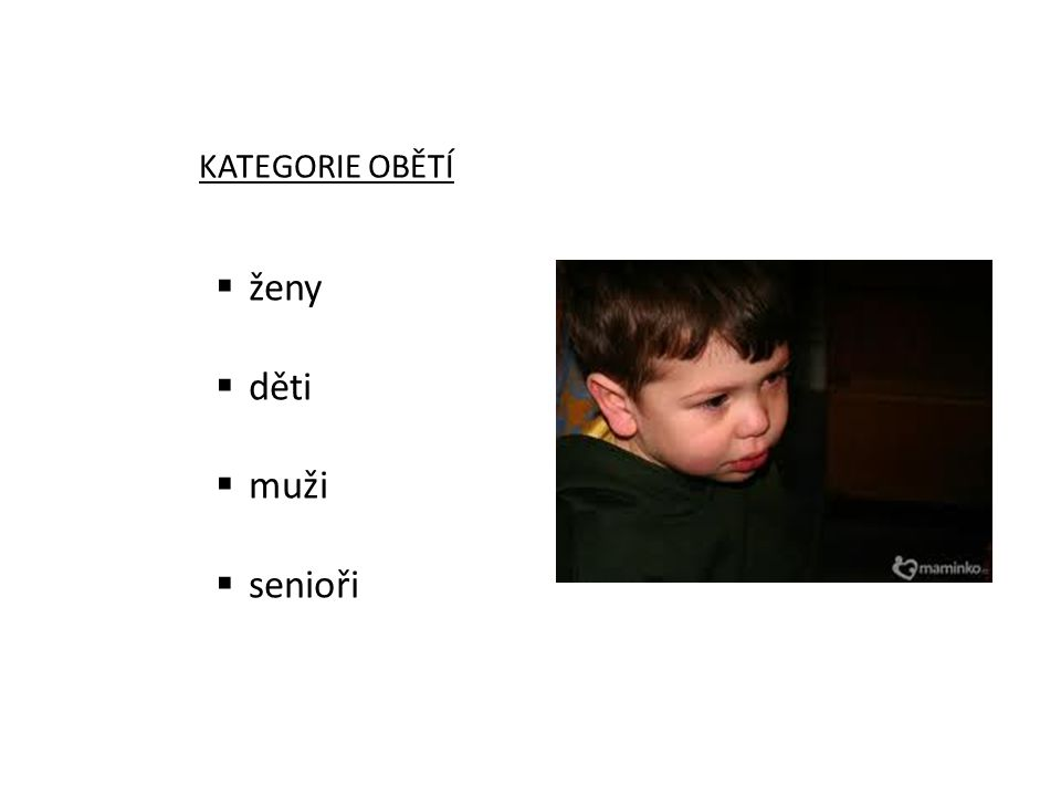 KATEGORIE OBĚTÍ ženy děti muži senioři