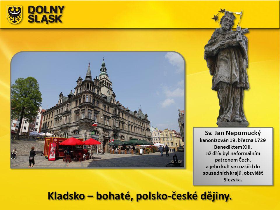Kladsko – bohaté, polsko-české dějiny.