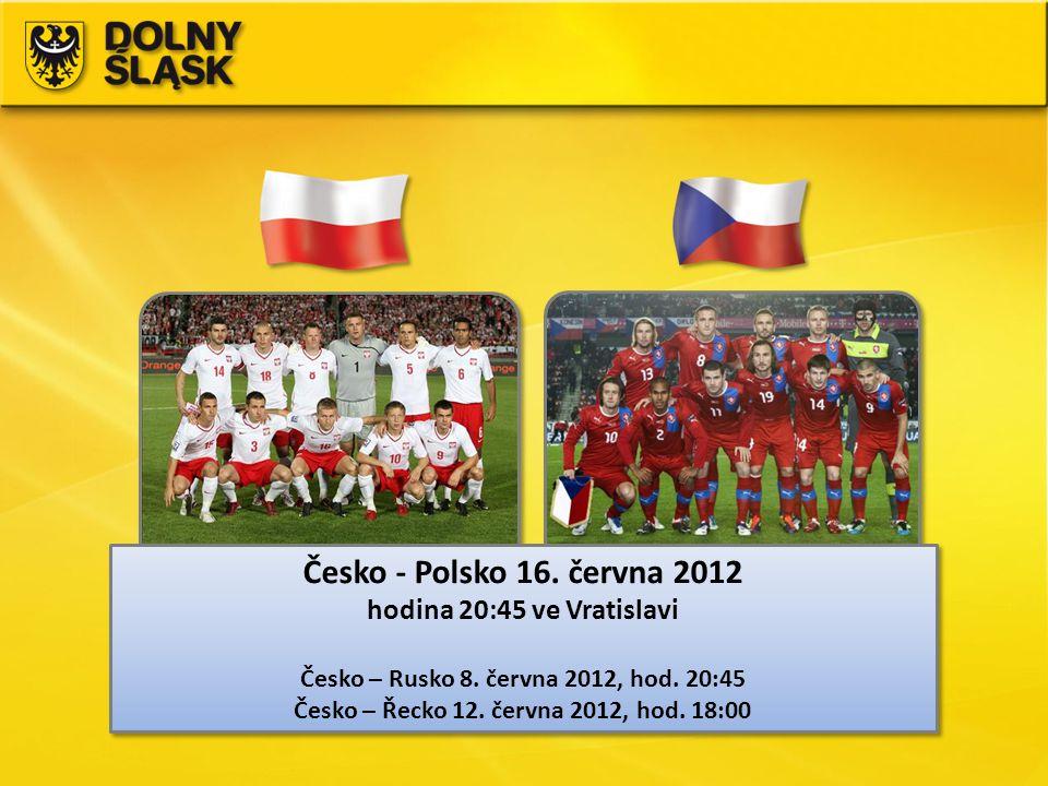 Česko - Polsko 16. června 2012 hodina 20:45 ve Vratislavi