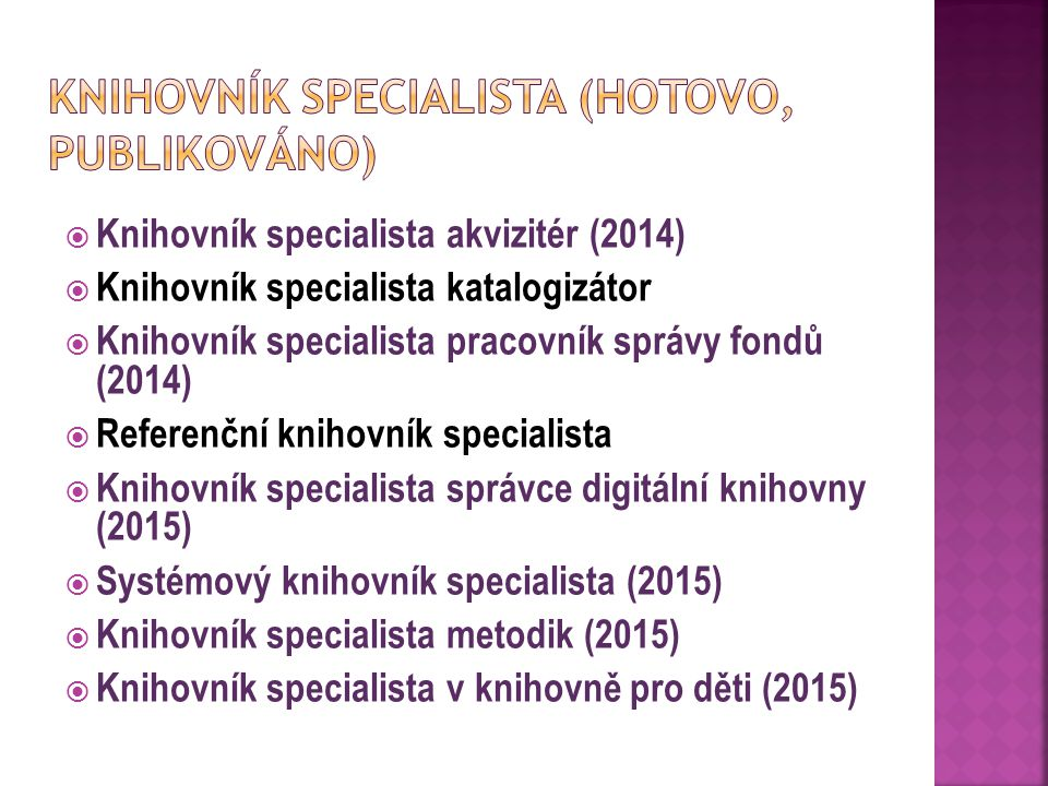 Knihovník specialista (hotovo, publikováno)
