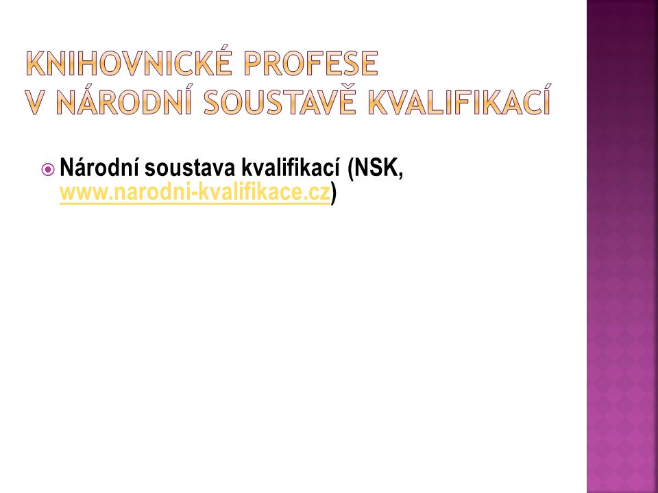 Knihovnické profese v Národní soustavě kvalifikací