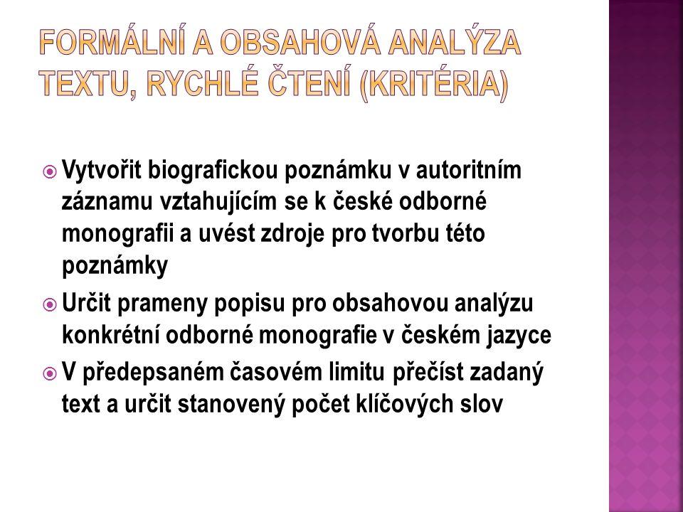 Formální a obsahová analýza textu, rychlé čtení (kritéria)