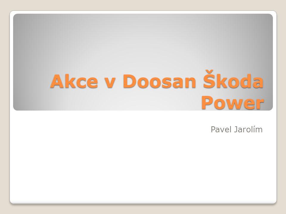 Akce v Doosan Škoda Power