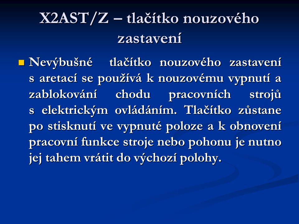 X2AST/Z – tlačítko nouzového zastavení