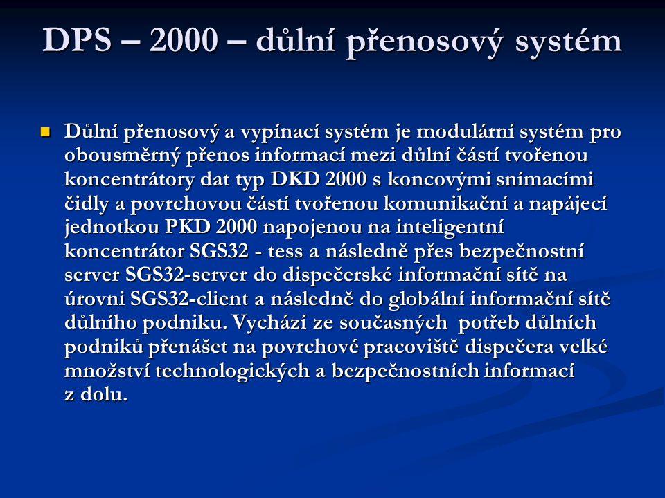 DPS – 2000 – důlní přenosový systém