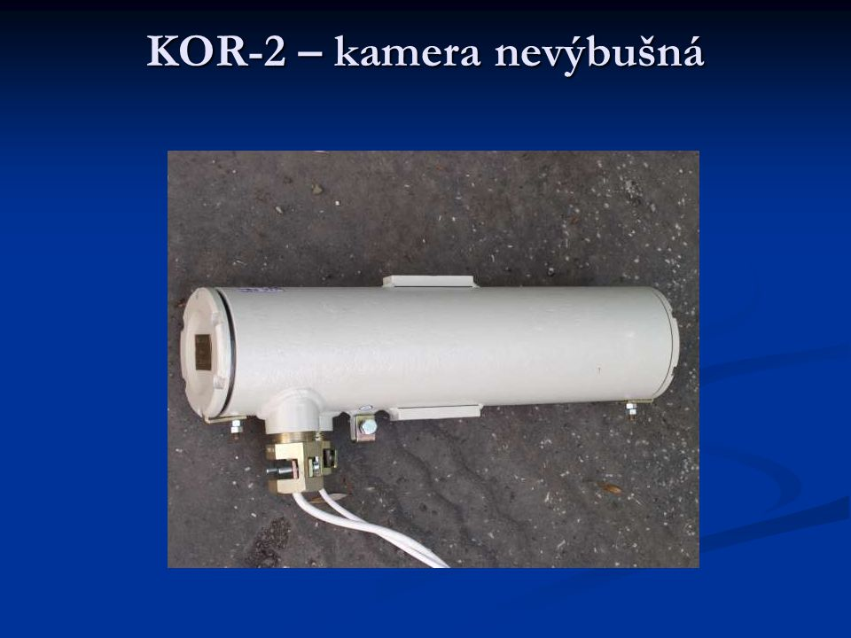 KOR-2 – kamera nevýbušná