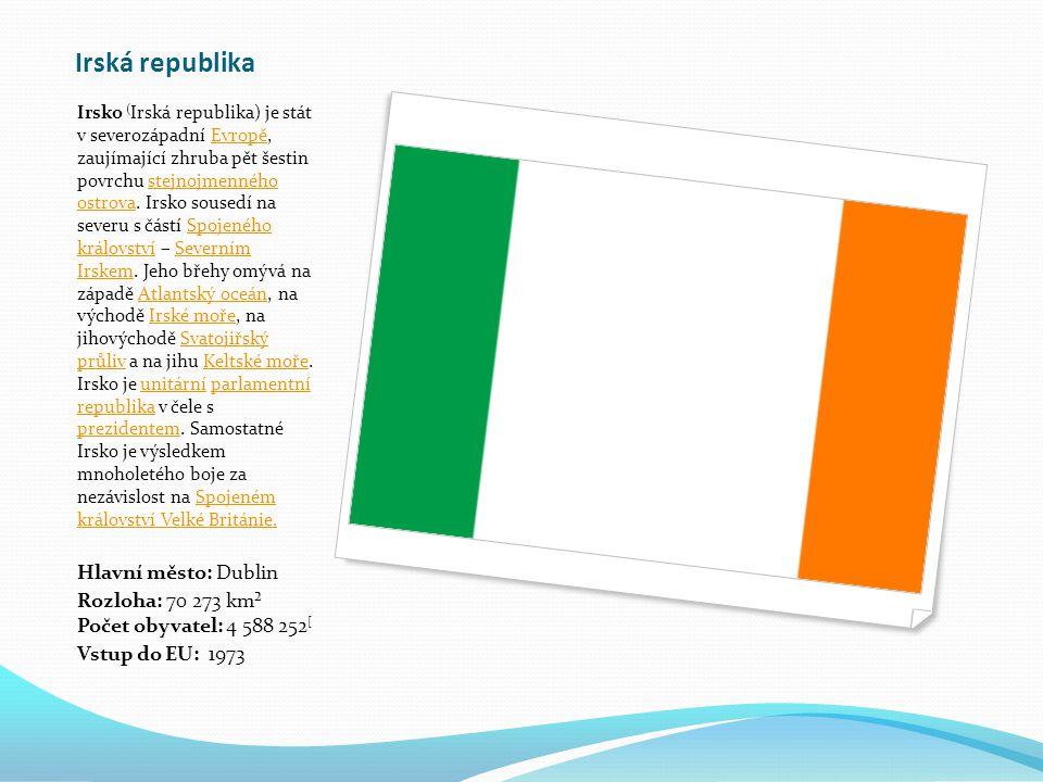 Irská republika Hlavní město: Dublin