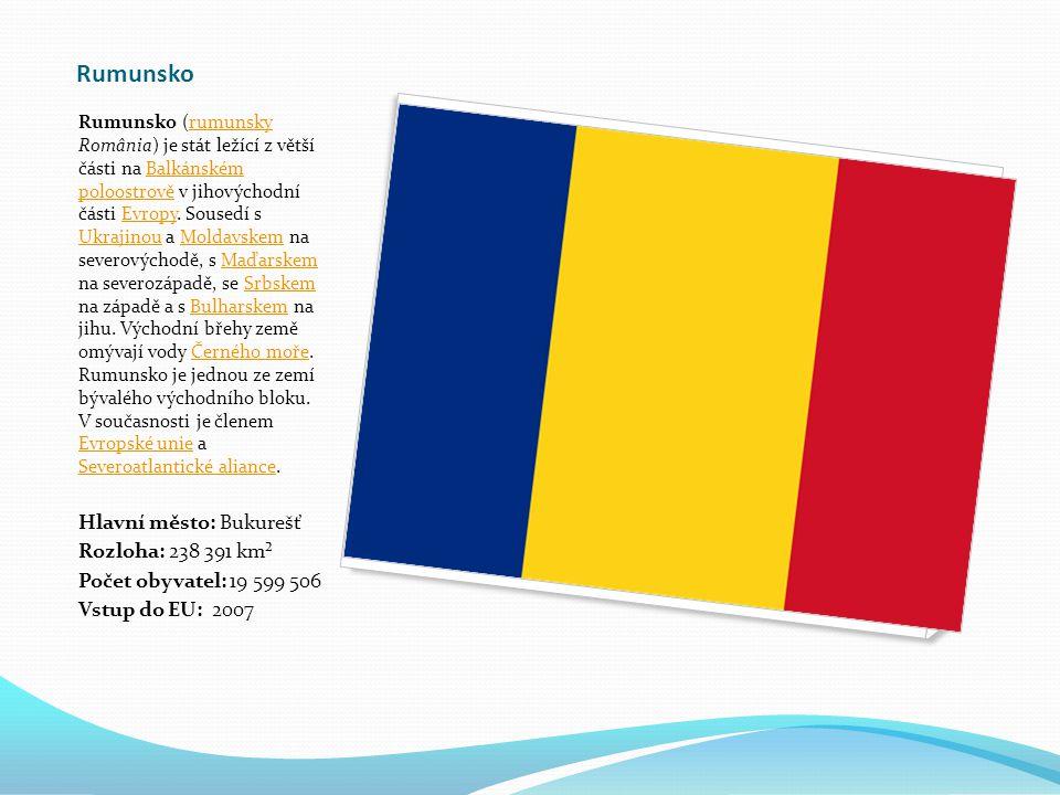Rumunsko Hlavní město: Bukurešť Rozloha: 238 391 km²