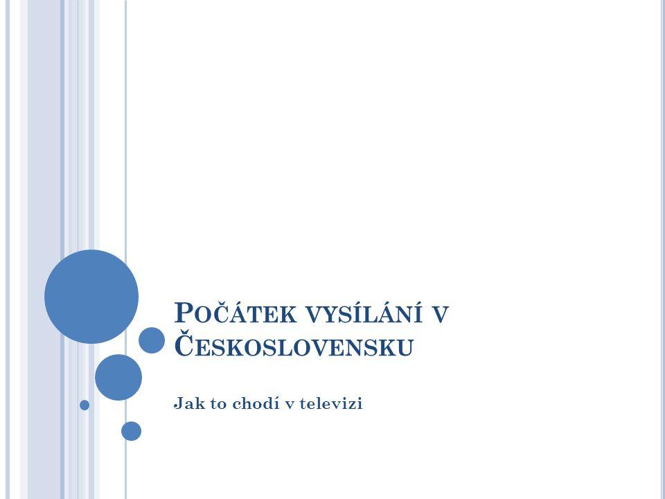 Počátek vysílání v Československu