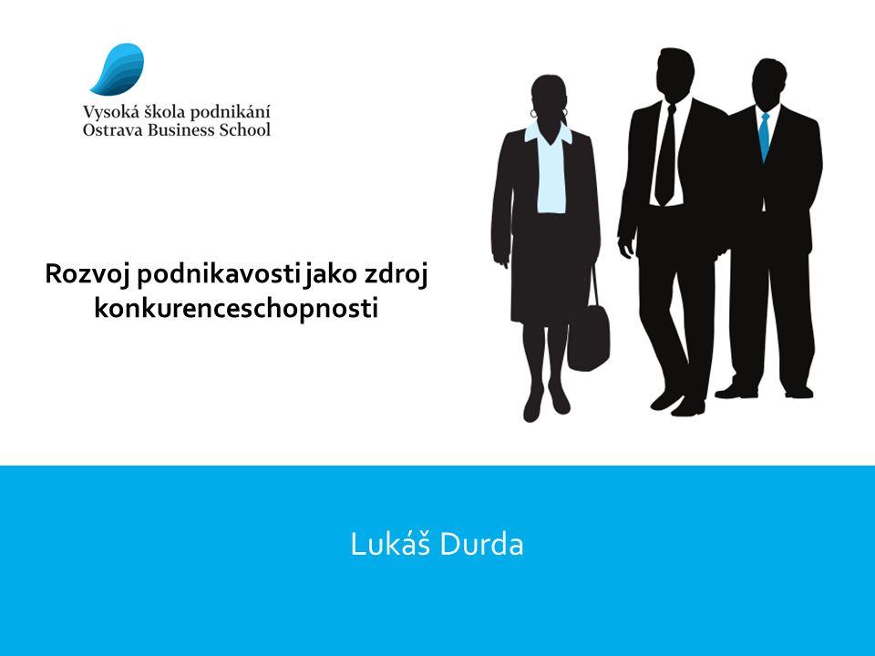 Rozvoj podnikavosti jako zdroj konkurenceschopnosti