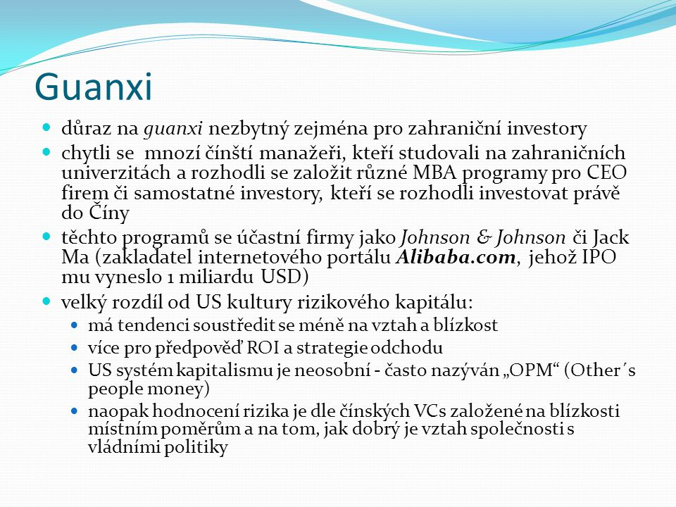 Guanxi důraz na guanxi nezbytný zejména pro zahraniční investory