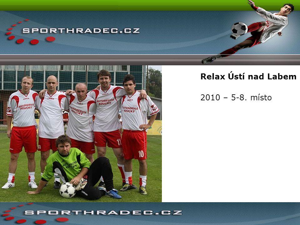 Relax Ústí nad Labem 2010 – 5-8. místo