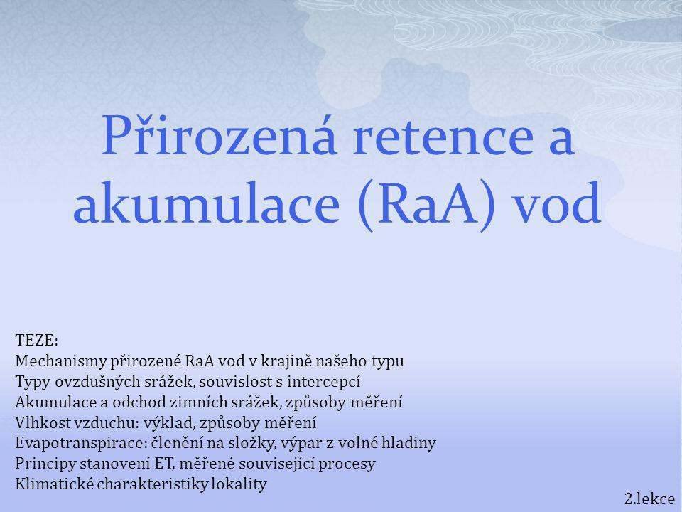 Přirozená retence a akumulace (RaA) vod