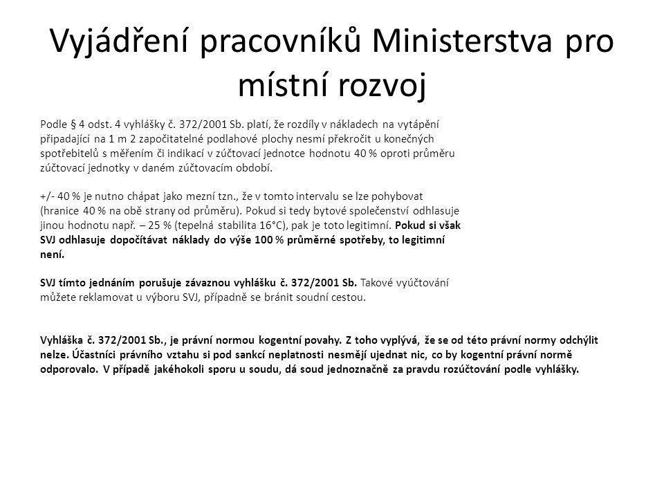 Vyjádření pracovníků Ministerstva pro místní rozvoj
