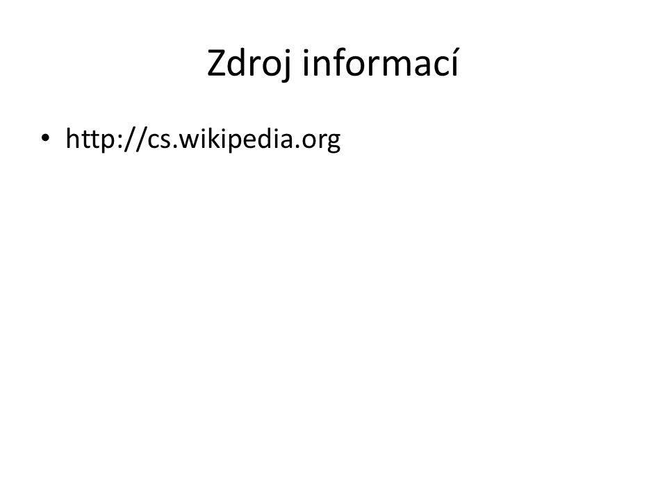 Zdroj informací http://cs.wikipedia.org