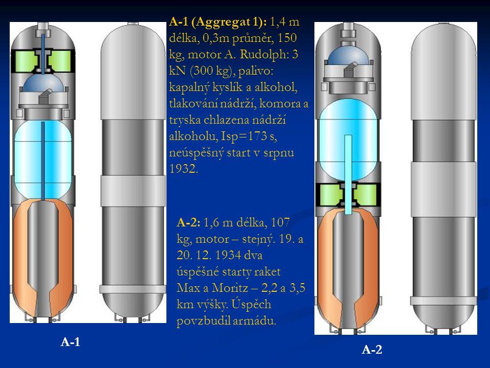 A-1 (Aggregat 1): 1,4 m délka, 0,3m průměr, 150 kg, motor A