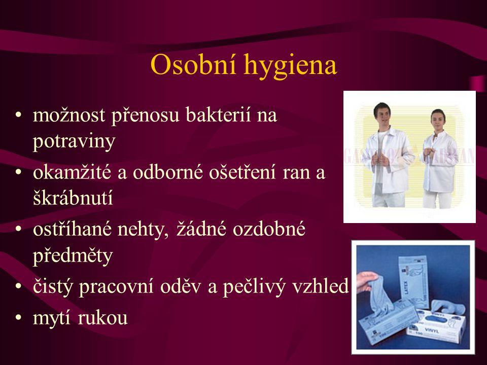 Osobní hygiena možnost přenosu bakterií na potraviny