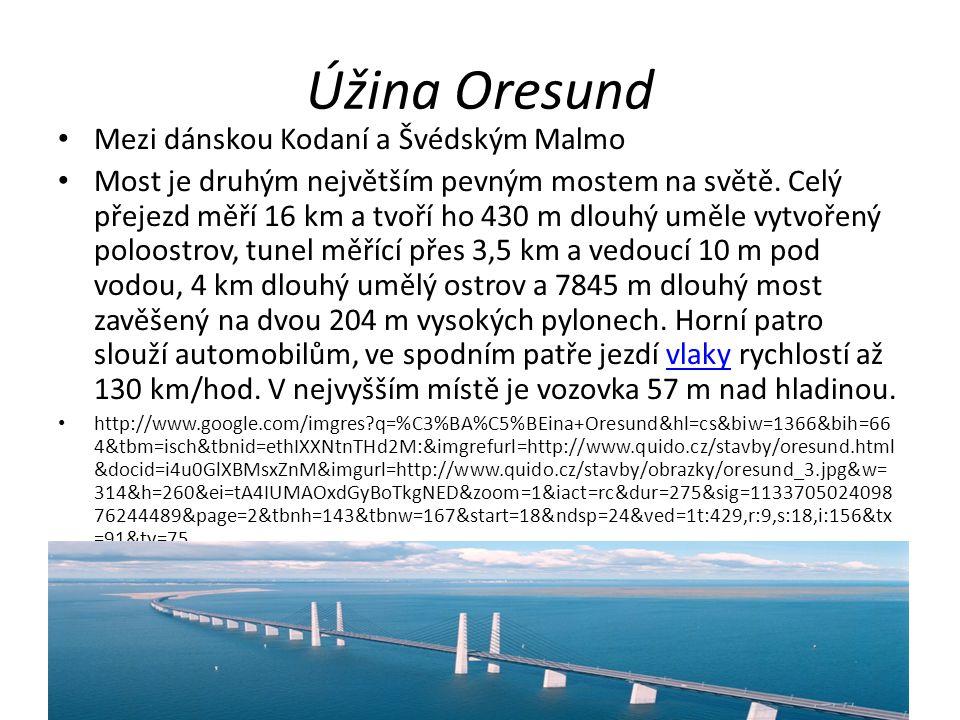 Úžina Oresund Mezi dánskou Kodaní a Švédským Malmo