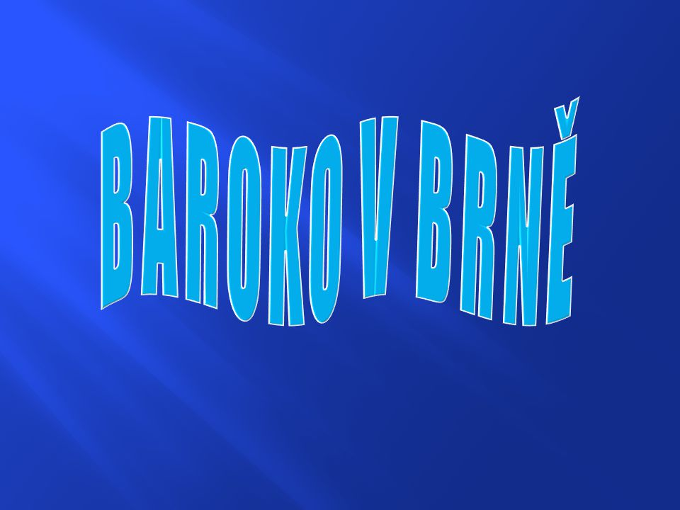 BAROKO V BRNĚ