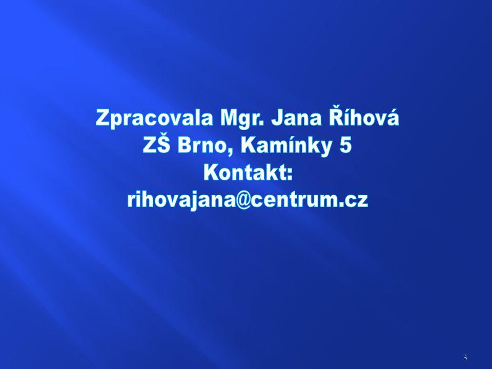 Zpracovala Mgr. Jana Říhová