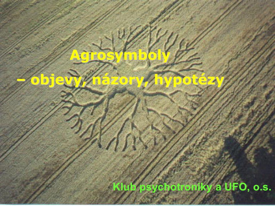 – objevy, názory, hypotézy Klub psychotroniky a UFO, o.s.
