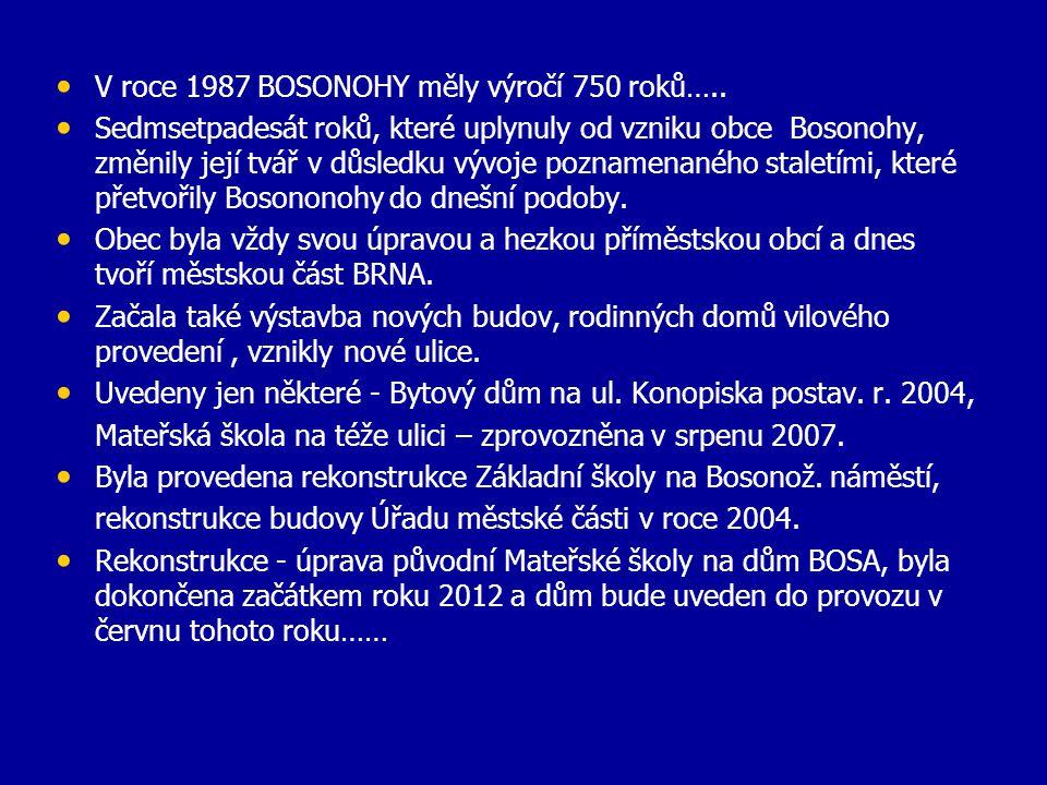 V roce 1987 BOSONOHY měly výročí 750 roků…..
