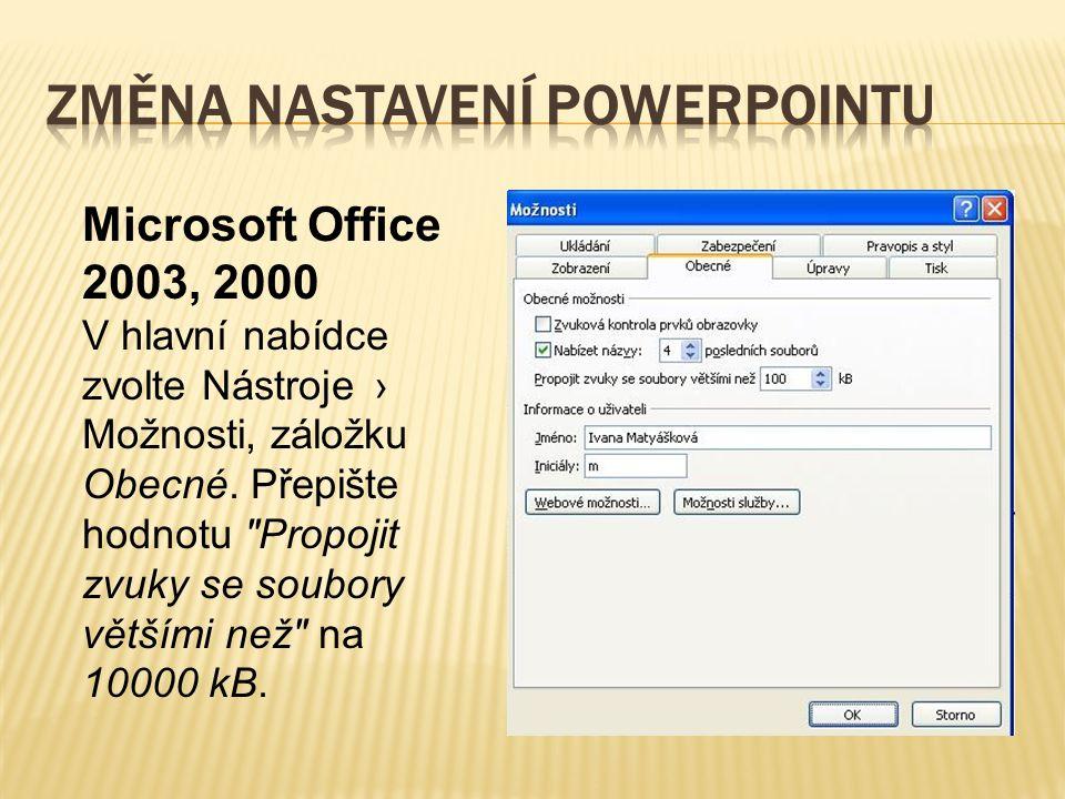 Změna nastavení PowerPointu