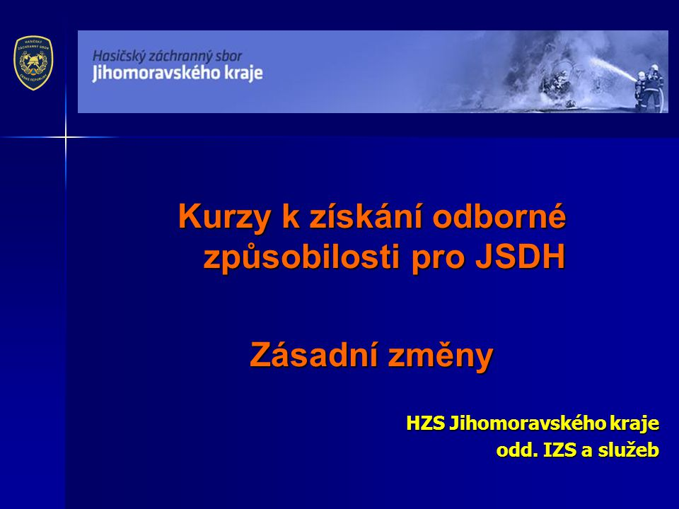 Kurzy k získání odborné způsobilosti pro JSDH
