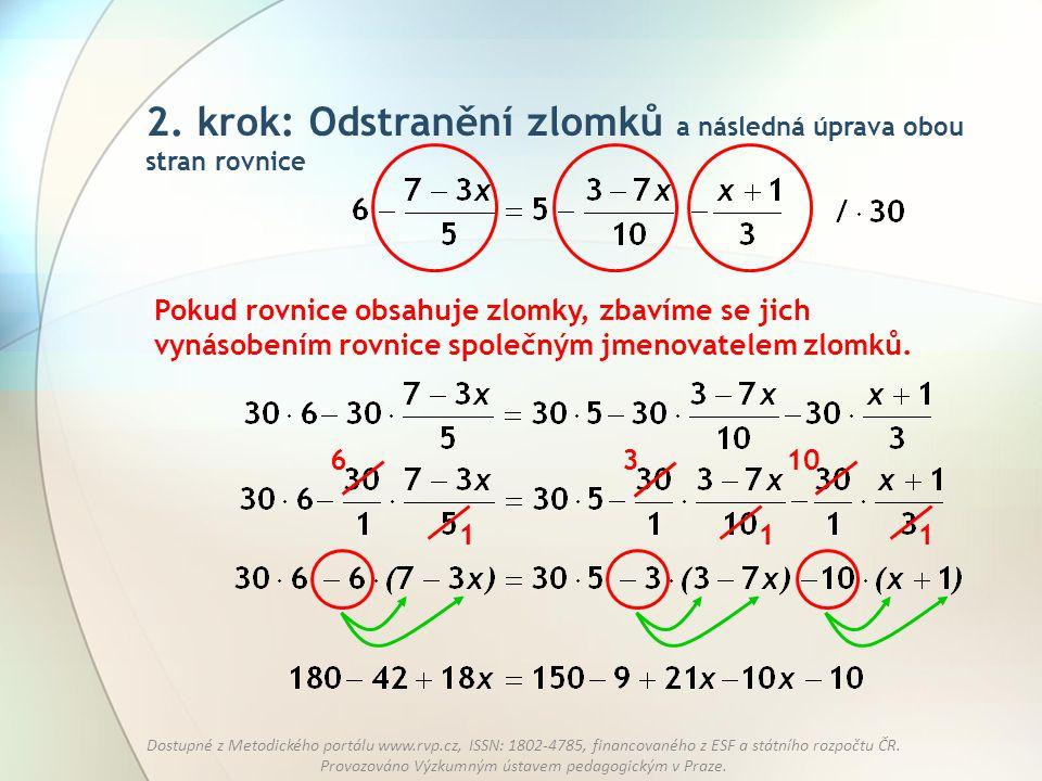 2. krok: Odstranění zlomků a následná úprava obou stran rovnice