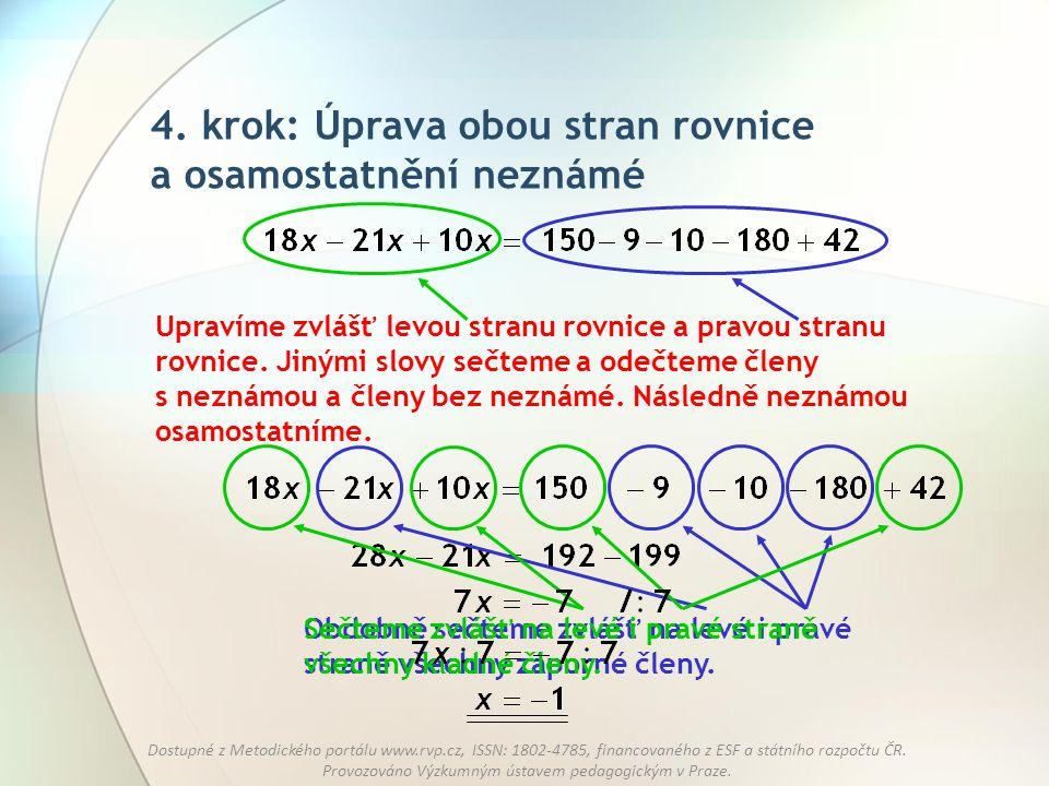 4. krok: Úprava obou stran rovnice a osamostatnění neznámé