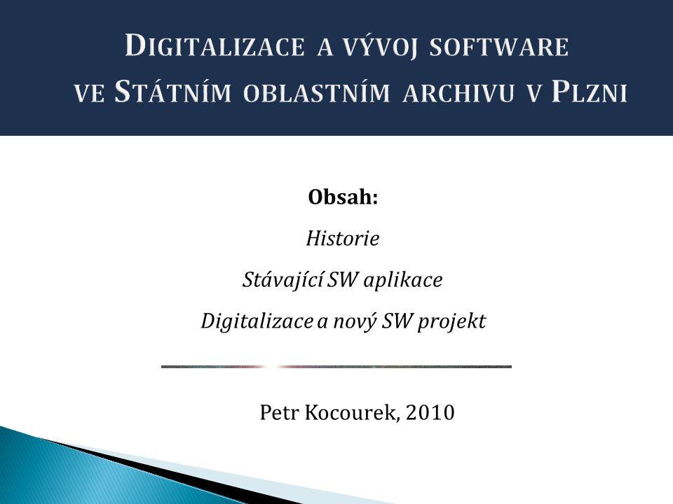Digitalizace a vývoj software ve Státním oblastním archivu v Plzni
