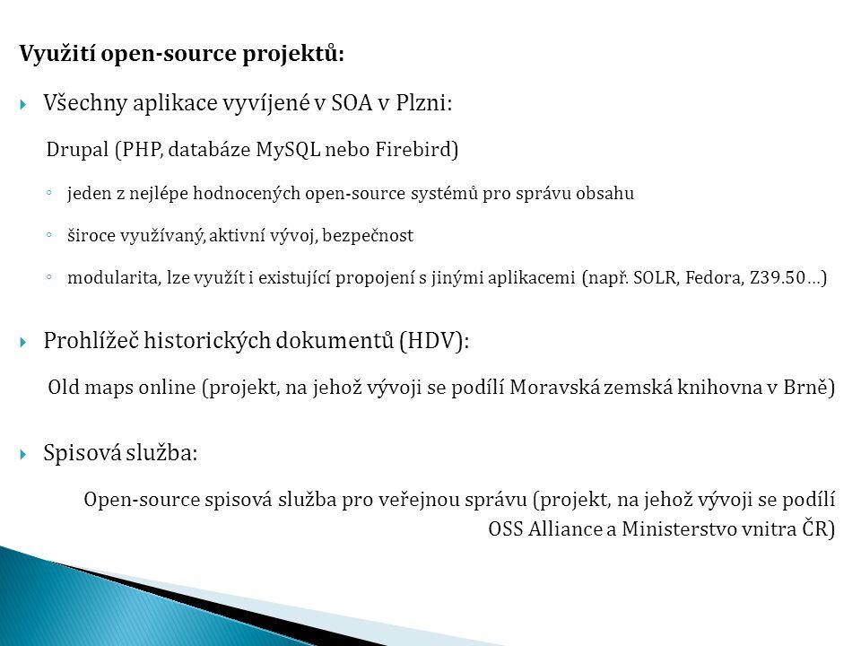 Využití open-source projektů: Všechny aplikace vyvíjené v SOA v Plzni: