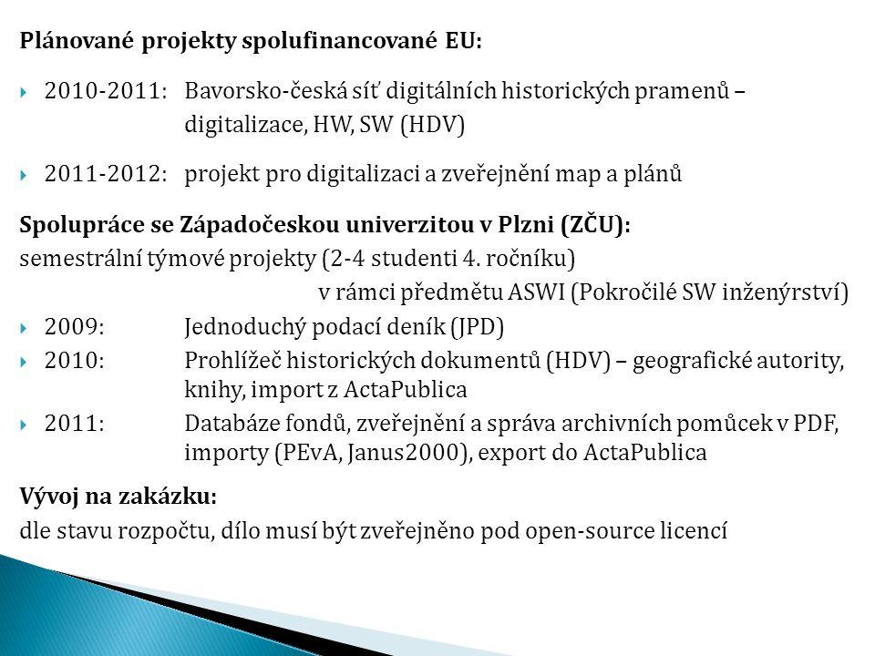 Plánované projekty spolufinancované EU: