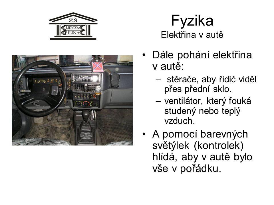 Fyzika Elektřina v autě