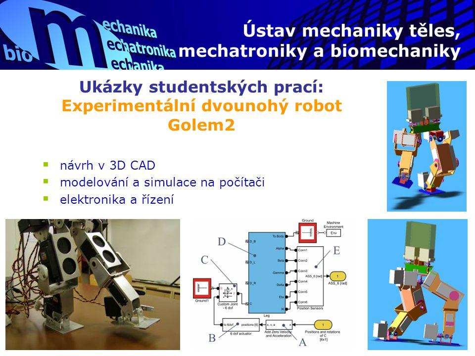 Ukázky studentských prací: Experimentální dvounohý robot Golem2