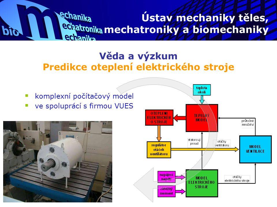 Věda a výzkum Predikce oteplení elektrického stroje