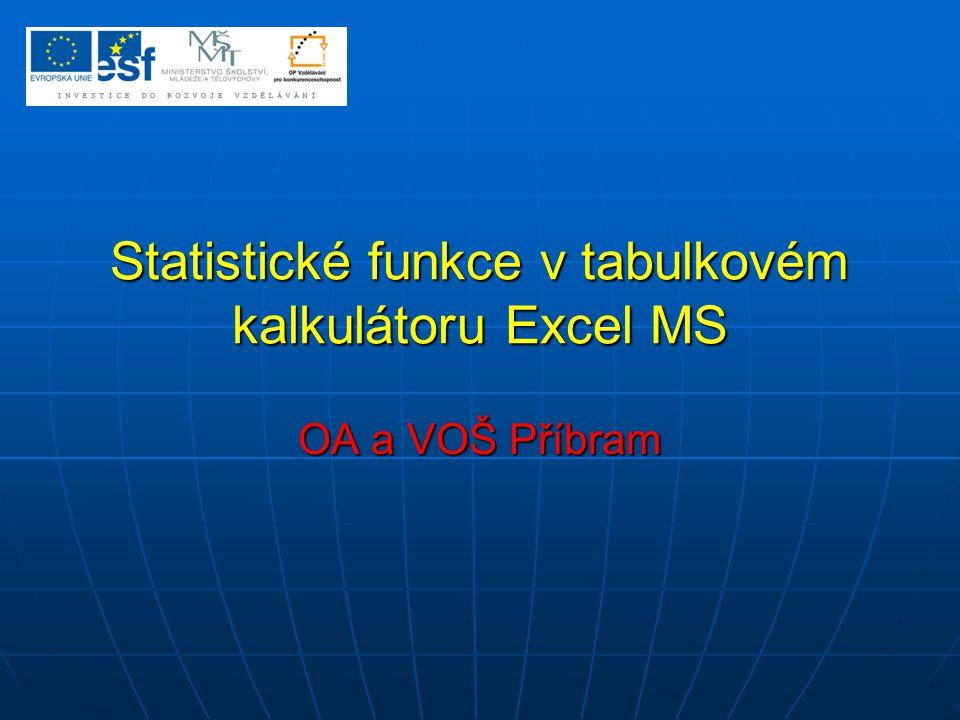 Statistické funkce v tabulkovém kalkulátoru Excel MS