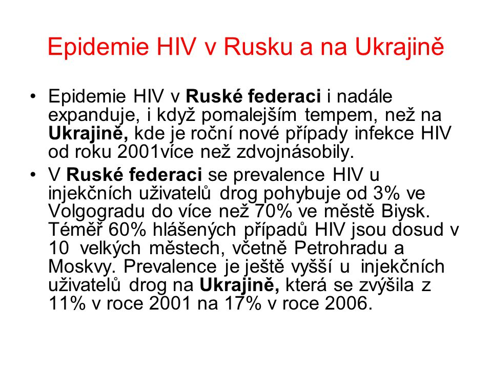 Epidemie HIV v Rusku a na Ukrajině