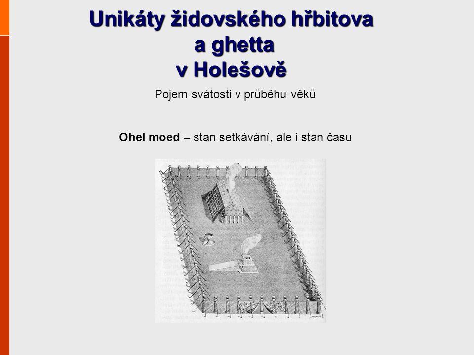 Unikáty židovského hřbitova a ghetta v Holešově