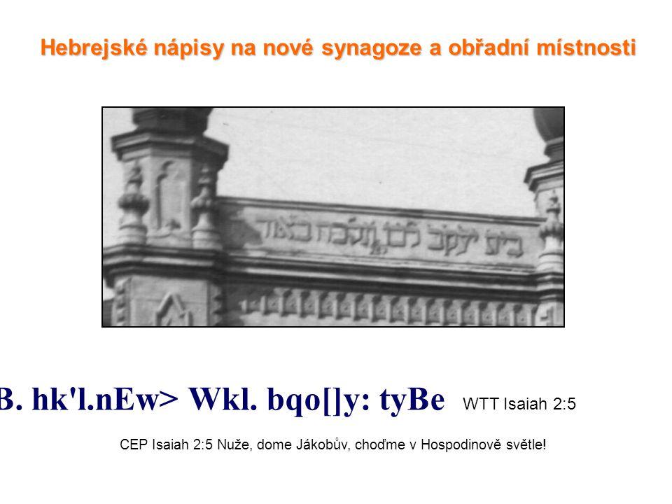 Hebrejské nápisy na nové synagoze a obřadní místnosti