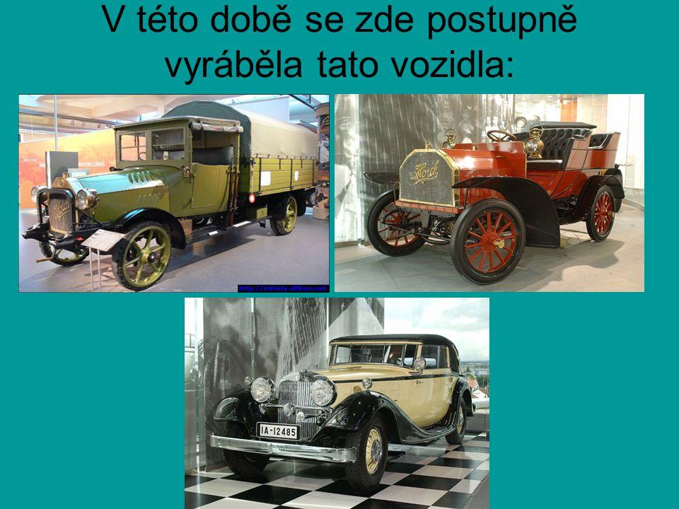 V této době se zde postupně vyráběla tato vozidla: