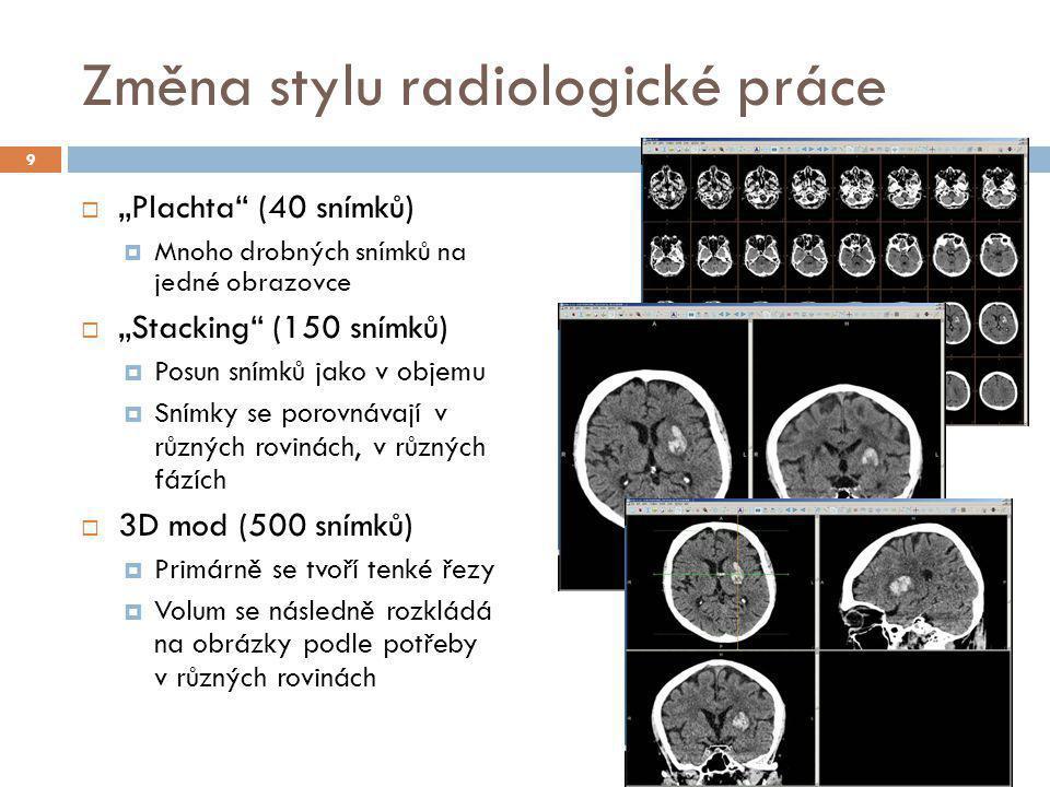 Změna stylu radiologické práce