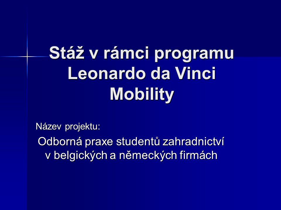 Stáž v rámci programu Leonardo da Vinci Mobility