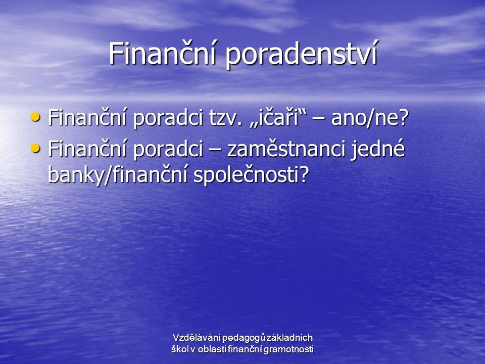 Vzdělávání pedagogů základních škol v oblasti finanční gramotnosti