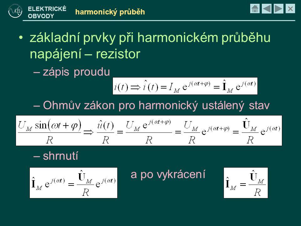 základní prvky při harmonickém průběhu napájení – rezistor