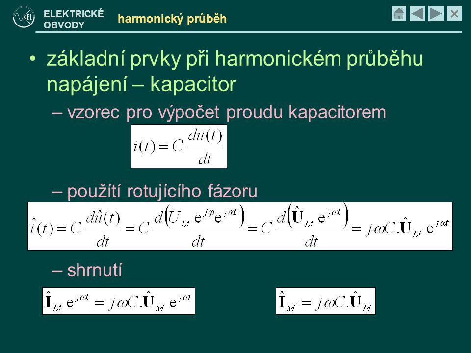 základní prvky při harmonickém průběhu napájení – kapacitor