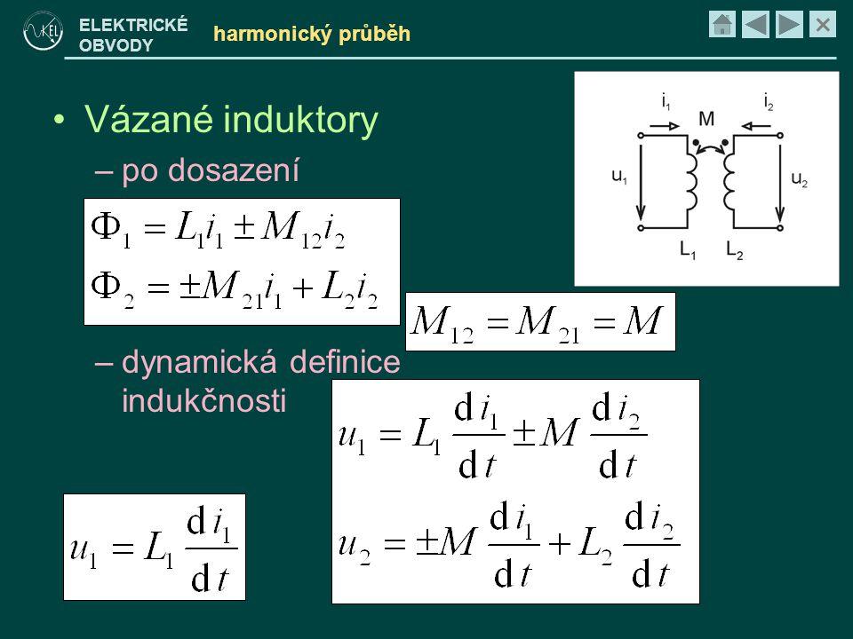 Vázané induktory po dosazení dynamická definice indukčnosti