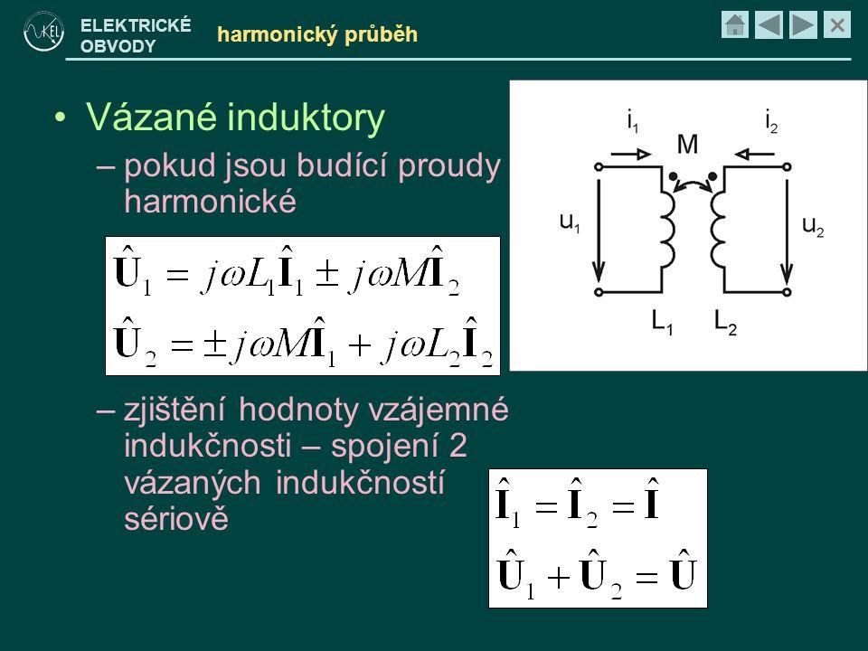 Vázané induktory pokud jsou budící proudy harmonické