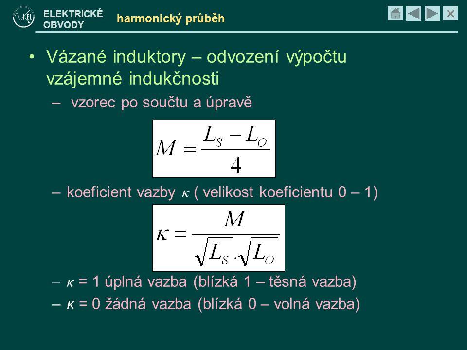 Vázané induktory – odvození výpočtu vzájemné indukčnosti